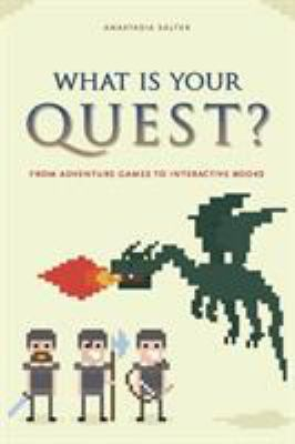 book cover: What Is Your Quest?
