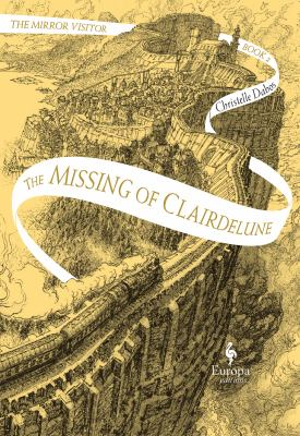 Cover of The Missing of Clairdelune by Christelle Dabos