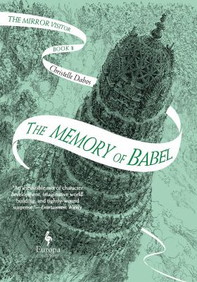 Cover of The Memory of Babel by Christelle Dabos