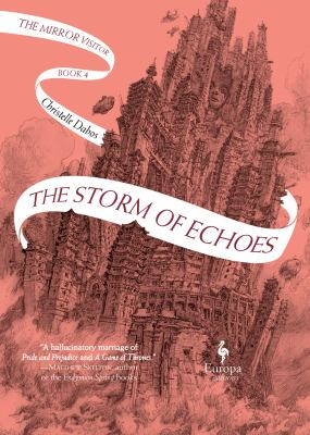 Cover of The Storm of Echoes by Christelle Dabos
