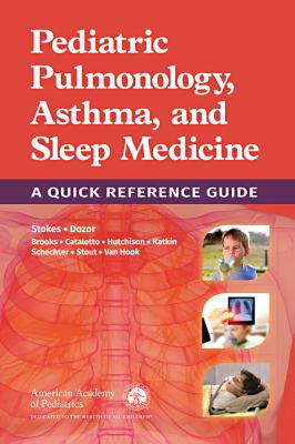 Book cover ofPediatric Pulmonology, Asthma, and Sleep Medicine: a Quick Reference Guide - click to open in a new indow