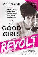 The Good Girls Revolt book cover
