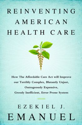 Book cover for Reinventing American health care.