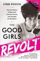 The Good Girls Revolt book cover