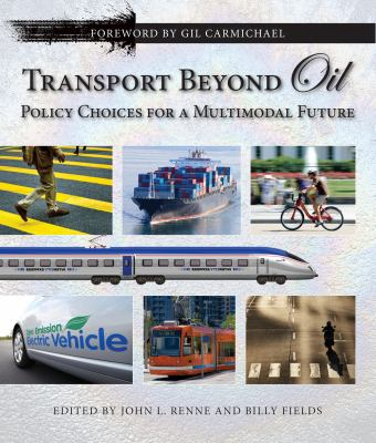 Book Cover : Transport Beyond Oil : policy choices for a multimodal future