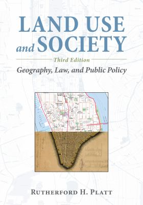 Book Cover : Land Use and Society : geography, law, and public policy