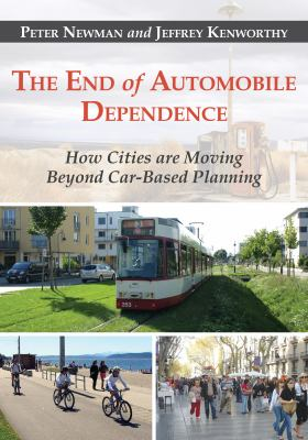 Book Cover: The End of Automobile Dependence