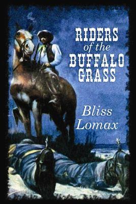 Riders of the Buffalo Grass
