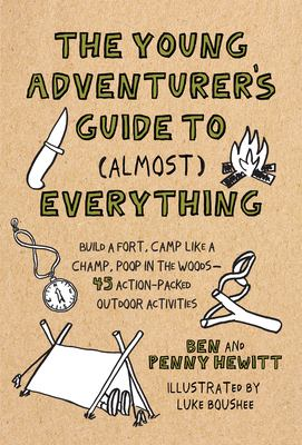 The young adventurers guide to (almost) everything