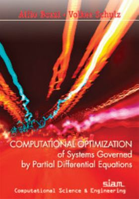 book cover: Computational Optimization of Systems Governed by Partial Differential Equations