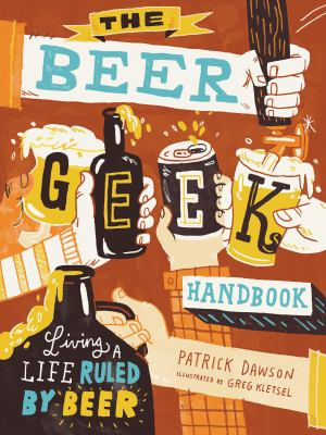 The Beer Geek Handbook