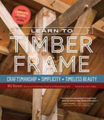 Book Cover of Learn to Timber Frame - Click to open book in a new window