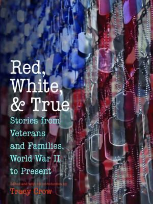 cover image for Red, White, and True