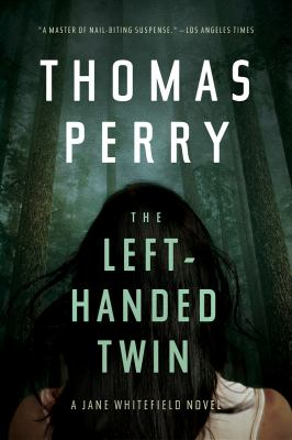 The Left-Handed Twin: A Jane Whitefield Novel