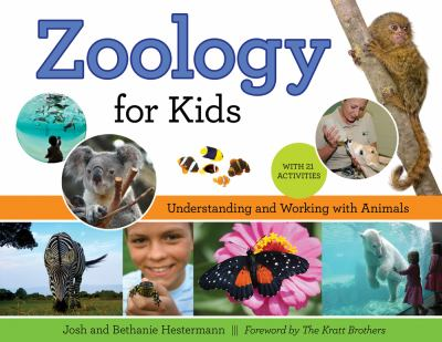 Details about Zoology for Kids: Understanding and Working with Animals, with 21 Activities