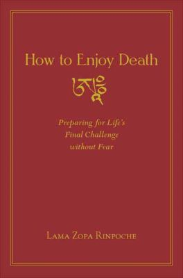 Lama Zopa Enjoy Death cover art