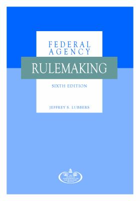 A Guide to Federal Agency Rulemaking book cover