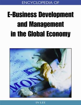 Book jacket for Encyclopedia of E-Business Development and Management in the Global Economy