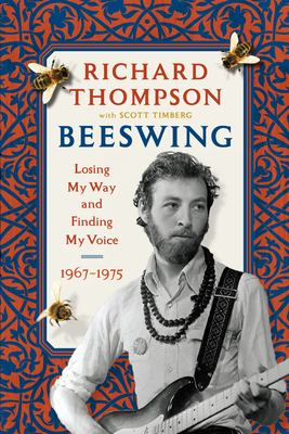 Beeswing : losing my way and finding my voice 1967-1975