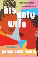 His Only Wife book cover