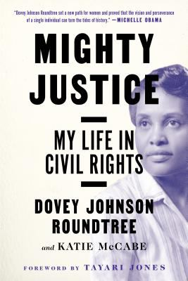 Mighty Justice: my life in civil rights book jacket