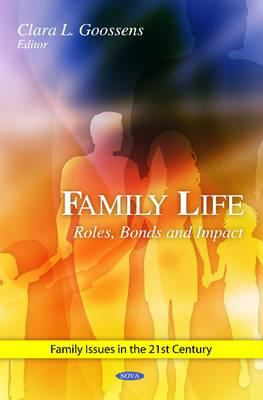 Book cover ofFamily Life : Roles, Bonds and Impact - click to open in a new indow