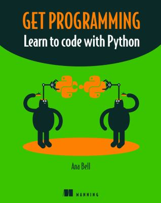 book cover: Get Programming: learn to code with Python