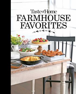 Farmhouse Favorites, Taste of Home Books