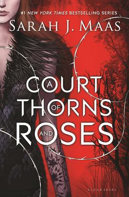A Court of Thorns and Roses (Book #1)