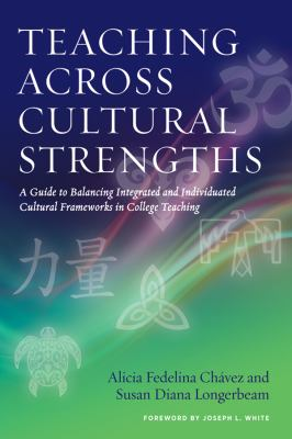 Book cover: Teaching Across Cultural Strengths by Alicia Fedelina Chavez et al.