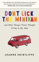 Book cover for Don't Lick the Minivan by Leanne Shirtliffe