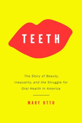 book cover the story of beauty, inequality, and the struggle for oral health in America
