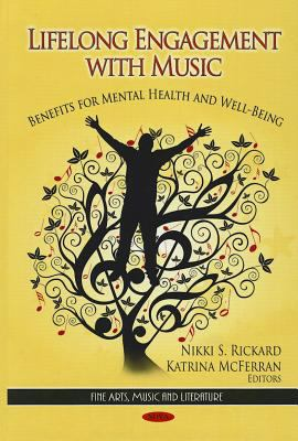 Lifelong Engagement with Music: Benefits for Mental Health and Well-Being