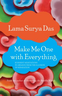 Lama Surya Das Make Me One cover art