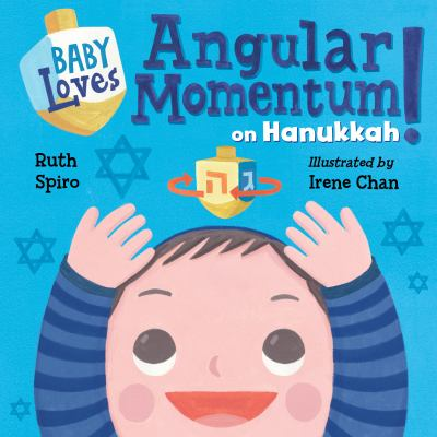 Baby loves angular momentum on Hanukkah!
