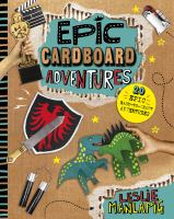 Book cover: Epic Cardboard Adventures