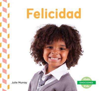 Felicidad / by Murray, Julie,