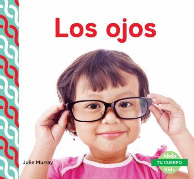 Los ojos / by Murray, Julie,