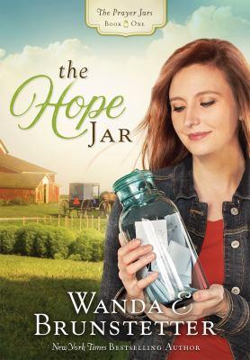 The Hope Jar by Wanda E. Brunstetter