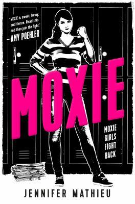 Moxie : by Mathieu, Jennifer