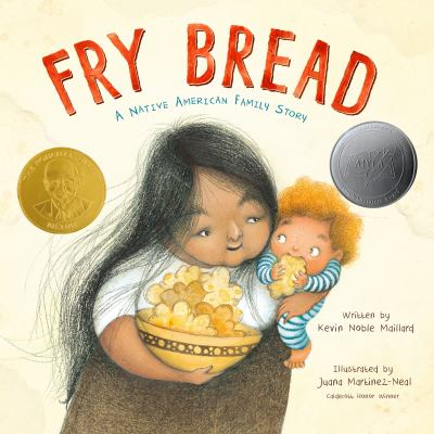 Fry Bread : A Native American Family Story by Kevin Noble Maillard