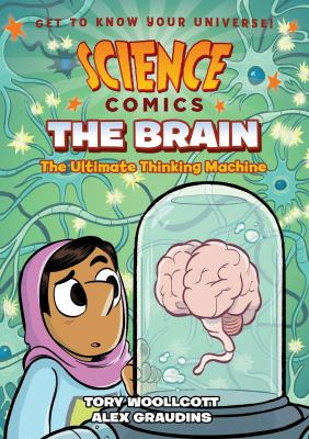 The Brain: The Ultimate Thinking Machine by Tory Woollcott