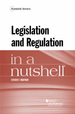 Link to Legislation and Regulation in a Nutshell