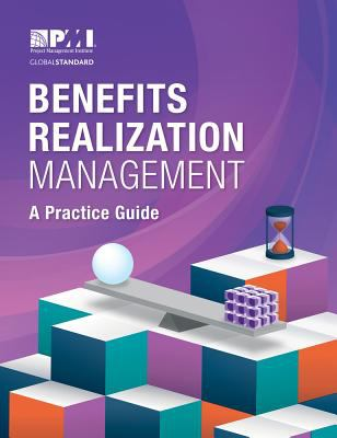 Benefits Realization Management: a Practice Guide - Opens in a new window