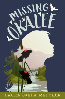 Missing Okalee by Melchor, Laura Ojeda, author.