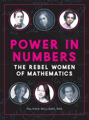 book cover: Power in Numbers: the rebel women of mathematics