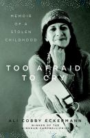 Too Afraid to Cry book cover