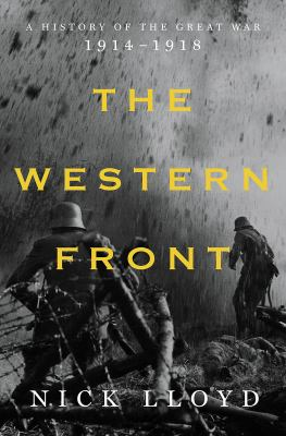 The Western Front : a history of the Great War, 1914-1918