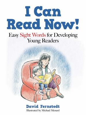 I can read now! : easy sight words for developing young readers by Fernstedt, David, 1963- author.