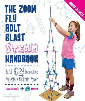 The zoom, fly, bolt, blast, steam handbook